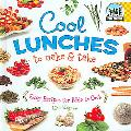 Cool Lunches to Make & Take Easy Recipes for Kids To Cook