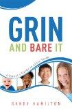 Grin And Bare It: A Parents Guide To Little Teeth