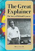 The Great Explainer: The Story of Richard Feynman (Profiles in Science)