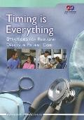 Timing Is Everything: Strategies for Ruducing Delays in Patient Care