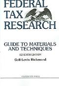 Federal Tax Research Guide to Materials and Techniques