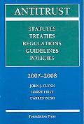 Antitrust, 2007-2008 Statutes, Treaties, Regulations, Guidelines, Policies