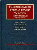 Fundamentals of Federal Income Taxation, 15th Edition (University Casebook Series)