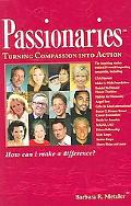 Passionaries Turning Compassion into Action