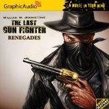 The Last Gunfighter 12 - Renegades (A Movie in Your Mind: the Last Gun Fighter)