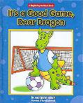 It's a Good Game, Dear Dragon