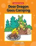 Dear Dragon Goes Camping (Beginning-to-Read)