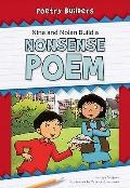 Nina and Nolan Build a Nonsense Poem (Poetry Builders)