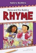 Rena and Rio Build a Rhyme (Poetry Builders)
