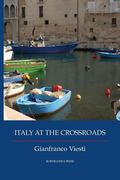 Italy at the Crossroads