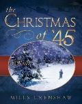 Christmas of 45