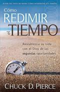Como Redimir el Tiempo: Redeeming the Time