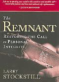 Remnant: Restoring the Call to Personal Integrity