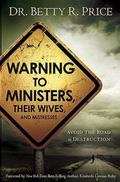 Warning to Ministers, Their Wives, and Mistresses