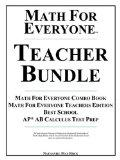 Math For Everyone Teacher Bundle: Math For Everyone Combo Book, Math For Everyone Teachers E...