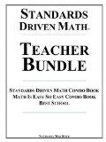 Standards Driven Math Teacher Bundle: Standards Driven Math Combo Book, Math Is Easy So Easy...