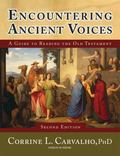 Encountering Ancient Voices (Second Edition): A Guide to Reading the Old Testament