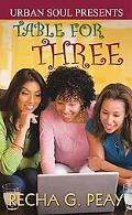 Table For Three (Urban Soul Presents)