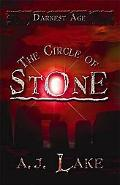 Circle of Stone: The Darkest Age III