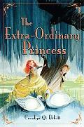The Extra-Ordinary Princess