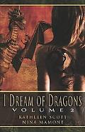 I Dream of Dragons II