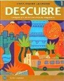 DESCUBRE, nivel 1 - Lengua y cultura del mundo hispnico - Student Edition