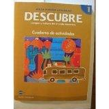 DESCUBRE, nivel 1 - Lengua y cultura del mundo hispnico - Student Activities Book (English a...