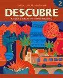 DESCUBRE, nivel 2 - Lengua y cultura del mundo hispnico - Student Edition
