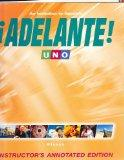 Adelante: An Invitation To Spanish: Uno: Instructor's Annotated Edition