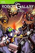 Robot Galaxy #2: The Battle Begins