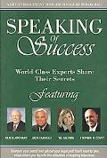 Speaking of Success: World Class Experts Share Their Secrets