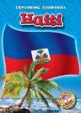 Haiti (Blastoff! Readers: Exploring Countries) (Blastoff! Readers, Level 5: Exploring Countr...