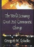 World Economy And Great Post-communist Change