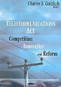 Telecommunications Act Competition, Innovation, And Reform