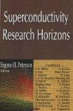 Superconductivity Research Horizons