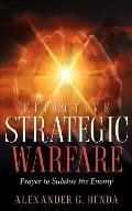 Effective Strategic Warfare