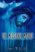 Messianic Matrix
