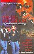 Home Girls Make Some Noise! Hip Hop Feminism Anthology