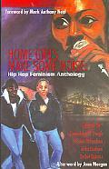 Home Girls Make Some Noise! Hip Hop Feminism Anthology