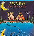 Pedro And the Coyote Based on Mexican Folktales