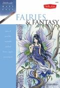 Watercolor Made Easy: Fairies and Fantasy (Watercolor Made Easy Series)