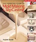 Essential Guide to Mold Making & Slip Casting