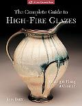 Complete Guide to High-Fire Glazes Glazing & Firing at Cone 10