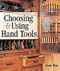 Choosing & Using Hand Tools