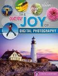 The NEW Joy of Digital Photography (A Lark Photography Book)
