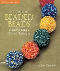 The Art of Beaded Beads: Exploring Design, Color & Technique