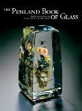 Penland Book of Glass : Master Classes in Flamework Techniques