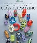 Complete Book of Glass Beadmaking