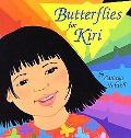 Butterflies for Kiri