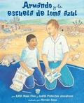 Armando y la escuela de lona azul / Armando and the Blue Tarp School (Spanish Edition)